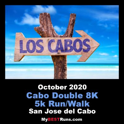Cabo 8k Double Adventure Run