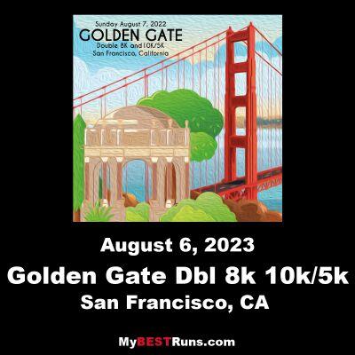 Golden Gate 10k UjENA 5k DOUBLE 8K